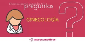 ¿Tienes preguntas sobre Ginecología?