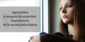 Agorafobia y ataques de ansiedad