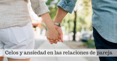 celos y ansiedad en la pareja