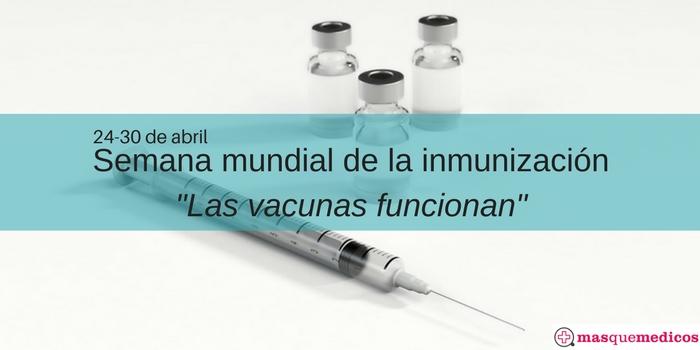 La vacunación no solo es cosa de niños. Semana Mundial de la Inmunización