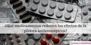Píldora anticonceptiva. Interacciones con otros medicamentos