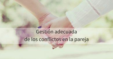 Gestionar correctamente los conflictos en la pareja