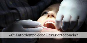 Cuánto dura un tratamiento de ortodoncia