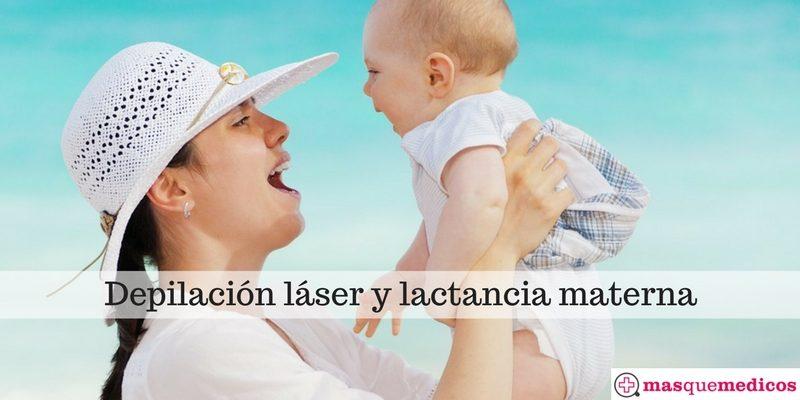 Depilación láser y lactancia materna