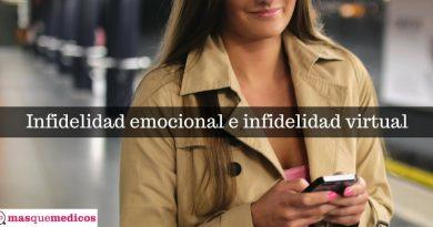 Infidelidad emocional e infidelidad virtual