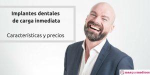 ¿Qué son y cuánto cuestan los implantes dentales de carga inmediata?