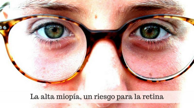 La alta miopía, un riesgo para la retina