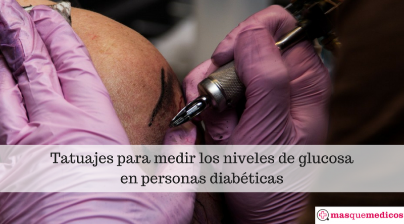 Tatuajes para medir los niveles de glucosa en personas diabéticas