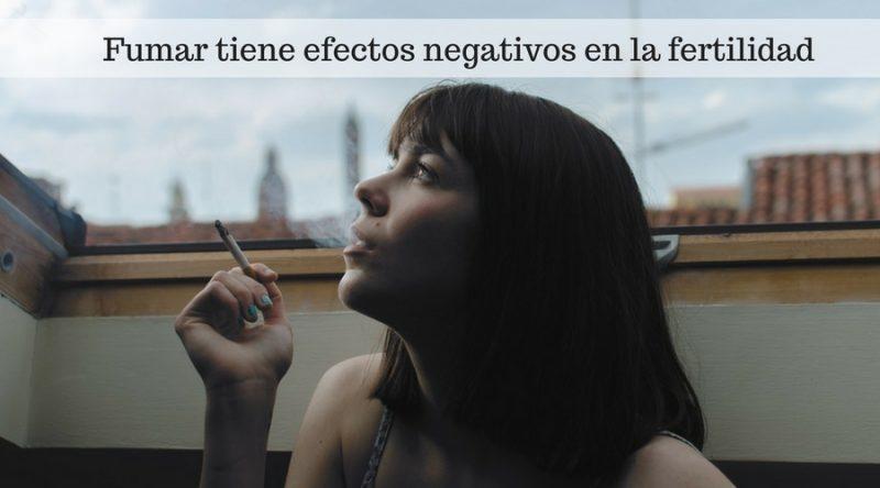 Fumar tiene efectos negativos en la fertilidad