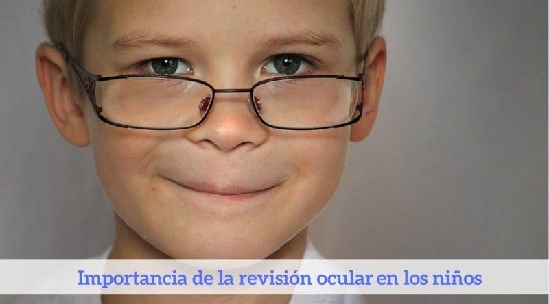 Importancia de la revisión ocular en los niños
