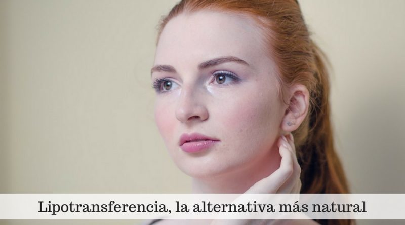 Lipotransferencia, la alternativa más natural