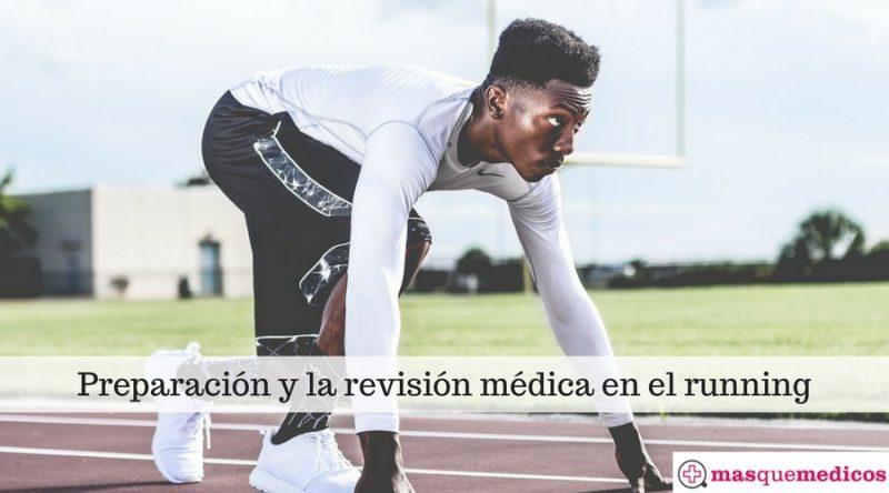Preparación y la revisión médica en el running
