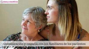 Comunicación y empatía con los familiares de los pacientes