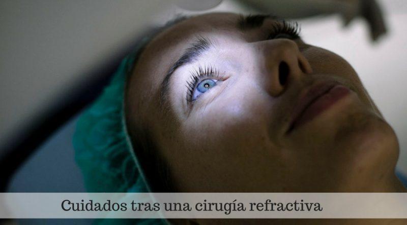 Cuidados tras una cirugía refractiva