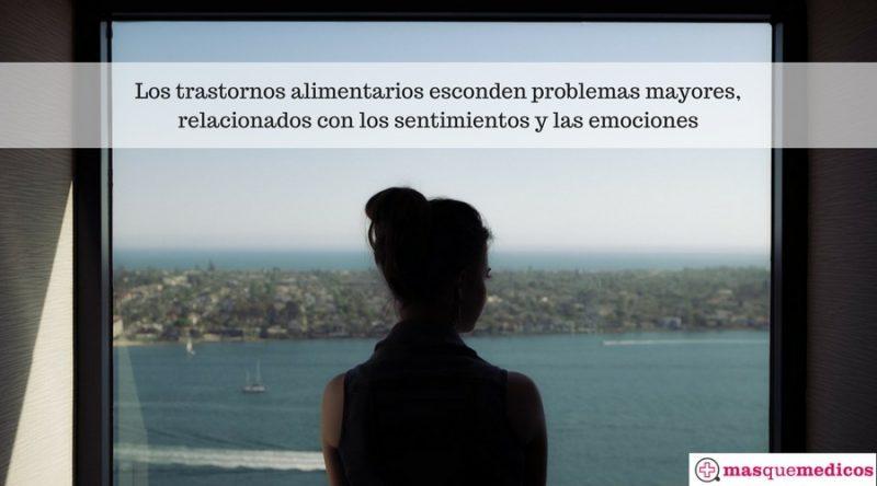 Los trastornos alimentarios esconden problemas mayores, relacionados con los sentimientos y las emociones