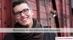 Síntomas de las infecciones dentales