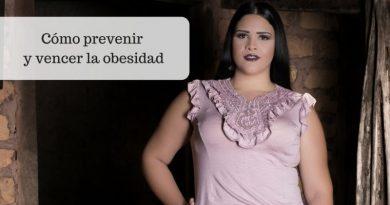 Cómo prevenir y vencer la obesidad