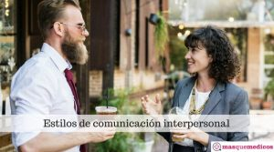 ¿Cuáles son los estilos de comunicación?