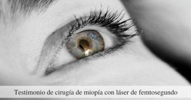 Testimonio de cirugía de miopía con láser de femtosegundo