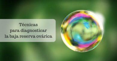 Baja reserva ovárica; ¿Cuál es la técnica más fiable para diagnosticarla_