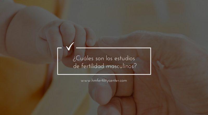 ESTUDIO FERTILIDAD MASCULINOS