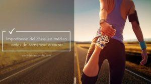 Importancia del chequeo médico antes de comenzar a correr
