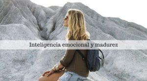 Inteligencia emocional y madurez. Aceptar la realidad tal cual es