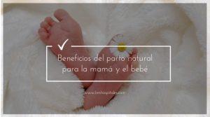 Beneficios del parto natural para la mamá y el bebé