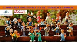 I Jornada Epilepsia en el ámbito laboral, en Madrid