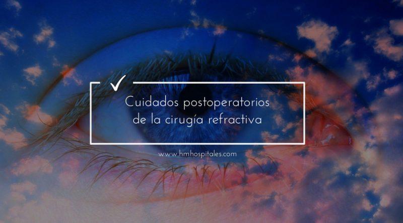 Cuidados postoperatorios de la cirugía refractiva