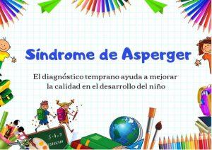 Síndrome de Asperger. Importancia del diagnóstico temprano