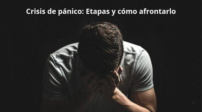 Crisis de pánico_ Etapas y cómo afrontarlo