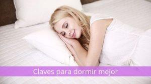 Claves para dormir mejor