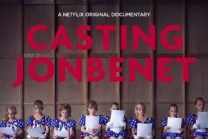 Casting JonBenet. Un asesinato aún sin resolver