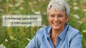 Enfermedad periodontal y menopausia