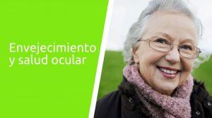 Envejecimiento y salud ocular