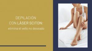 Depilación con láser Sciton: elimina el vello no deseado