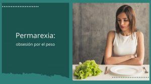Permarexia: causas, síntomas y prevención