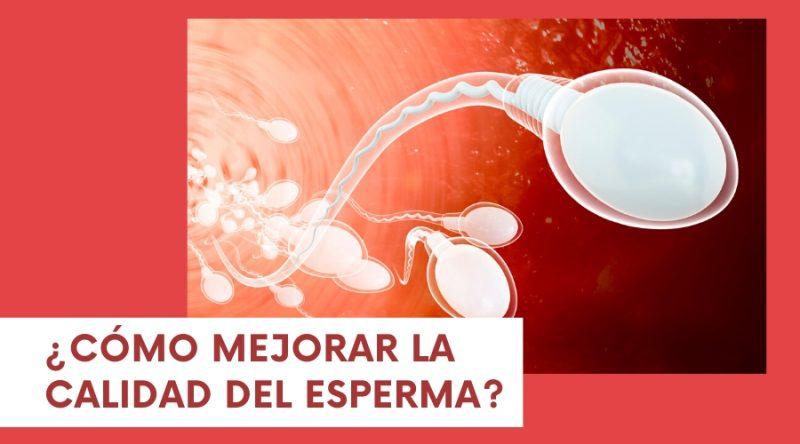 Mejorar la calidad del esperma