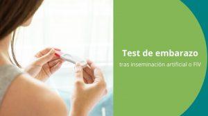 Test de embarazo tras inseminación artificial o FIV