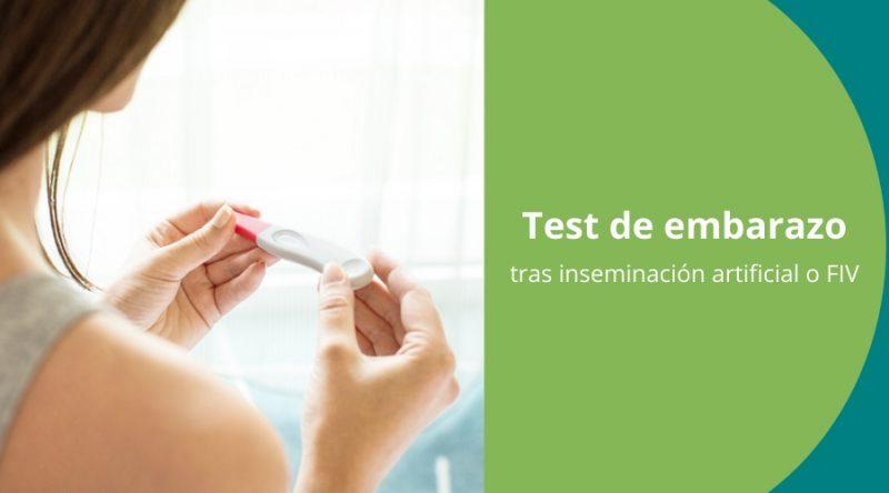 Test de embarazo tras inseminación o fiv