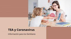 Trastorno del Espectro del Autismo y el Coronavirus: Información para los familiares