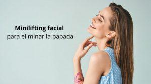 Minilifting facial para eliminar la papada
