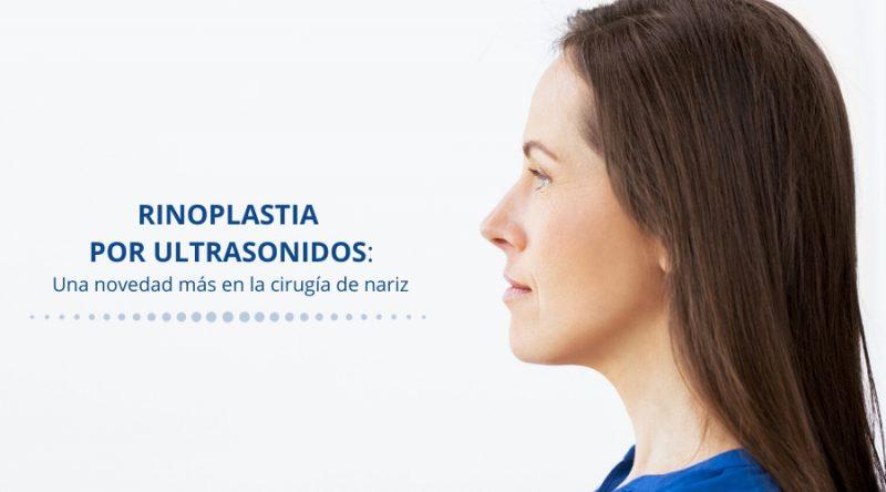 Rinoplastia ultrasónica