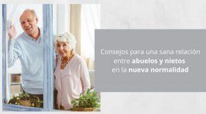 Consejos para una sana relación entre abuelos y nietos en la nueva normalidad