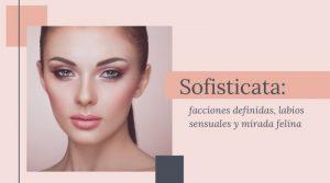 Sofisticata: facciones definidas, labios sensuales y mirada felina