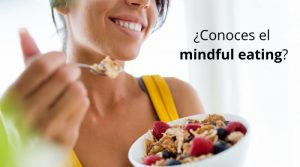 ¿Conoces el mindful eating?