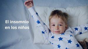 Consejos para evitar el insomnio en los niños