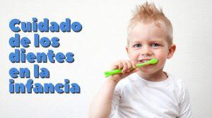 Cuidado de los dientes en la infancia