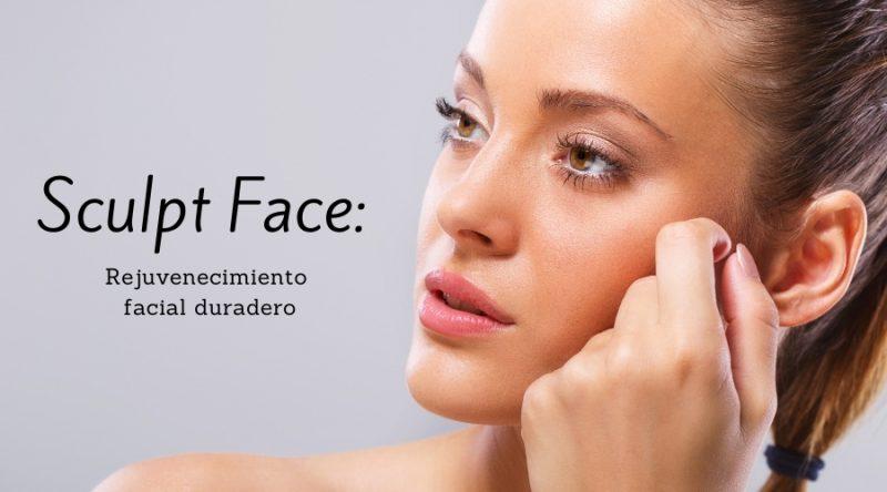 Sculpt Face: Rejuvenecimiento facial duradero
